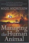 Managing the Human Animal