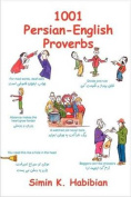 1001 Persian English Proverbs
