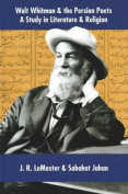 Walt Whitman & the Persian Poets
