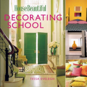 """House Beautiful"" Decorating School"
