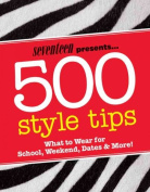Seventeen Presents... 500 Style Tips