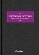 Esquire the Handbook of Style
