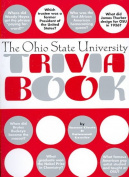 The Ohio State University Trivia Book