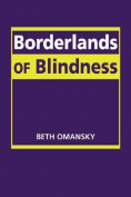 Borderlands of Blindness