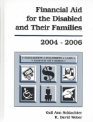 Financial Aid for the Disabled, 2004-2006