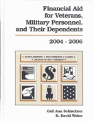 Financial Aid for Veterans, Military Personnel, and Their Dependents, 2004-2006
