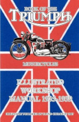 Book of the Triumph Motorcycles Illustrated Workshop Manual 1935-1939