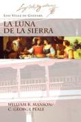 La Luna De La Sierra