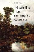 El Caballero Del Sacramento