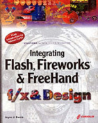 Fireworks, Freehand and Flash f/x and Design
