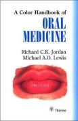 A Color Handbook of Oral Medicine