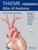 THIEME Atlas of Anatomy: Neck and Internal Organs