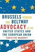 Brussels Versus the Beltway