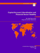 Capital Account Liberalization and Financial Sector Stability