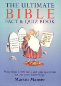 Ultimate Bible Fact & Quizz Book