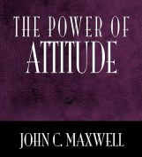 The Power of Attitude