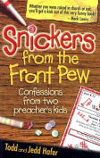 Snickers from the Front Pew