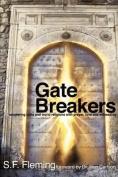 Gate Breakers