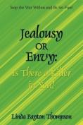 Jealousy or Envy
