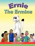 Ernie the Ermine