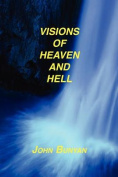Visions of Heaven and Hell [Large Print]