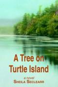 A Tree on Turtle Island
