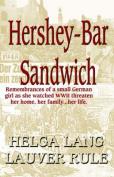 Hershey Bar Sandwich