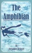 The The Amphibian,