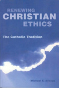 Renewing Christian Ethics