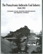 The Pennsylvanian Anthracite Coal Industry, 1860-1902