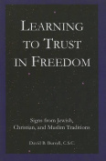 Learning to Trust in Freedom