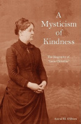 A Mysticism of Kindness