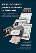 Nazi-Looted Jewish Archives in Moscow