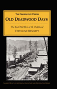 Old Deadwood Days