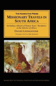 Missionary Travels and Researches in South Africa