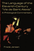 "The Language of the Eleventh-Century ""Vie De Saint Alexis"""