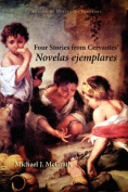 Four Stories from Cervantes' Novelas Ejemplares