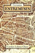 Cervantes' Entremeses [Spanish]