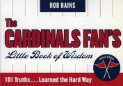 The Cardinals Fan's Little Book of Wisdom--12-Copy Counter Display