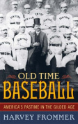 Old-Time Baseball