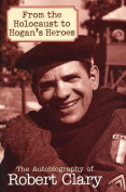 """From the Holocaust to """"Hogan's Heroes"""""""