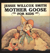 Jessie Willcox Smith Mother Goose For Kids (Great Art for Kids S.) [Board book]