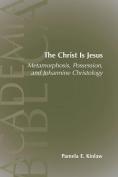 The Christ Is Jesus