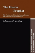 The Elusive Prophet