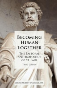 Becoming Human Together