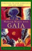 Making Magic with Gaia