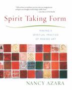 Spirit Taking Form
