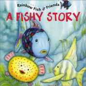 Rainbow Fish and His Friends