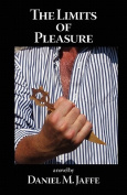 The Limits of Pleasure