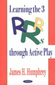 Learning the 3 R's Through Active Play